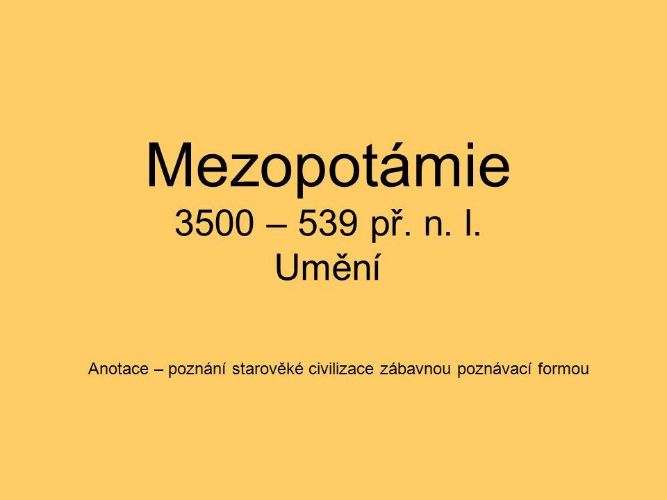 Mezopotámie 3500 – 539 př. n. l.