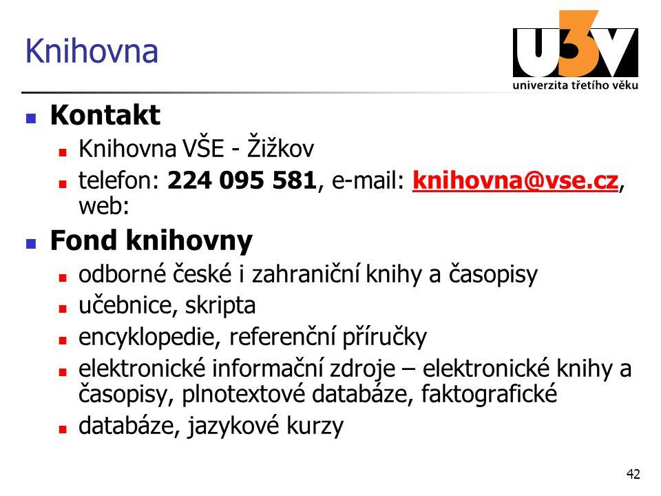 Knihovna Kontakt Knihovna VŠE - Žižkov telefon: 224 095 581, e-mail: knihovna@vse.cz, web:knihovna@vse.cz Fond knihovny odborné české i zahraniční kni