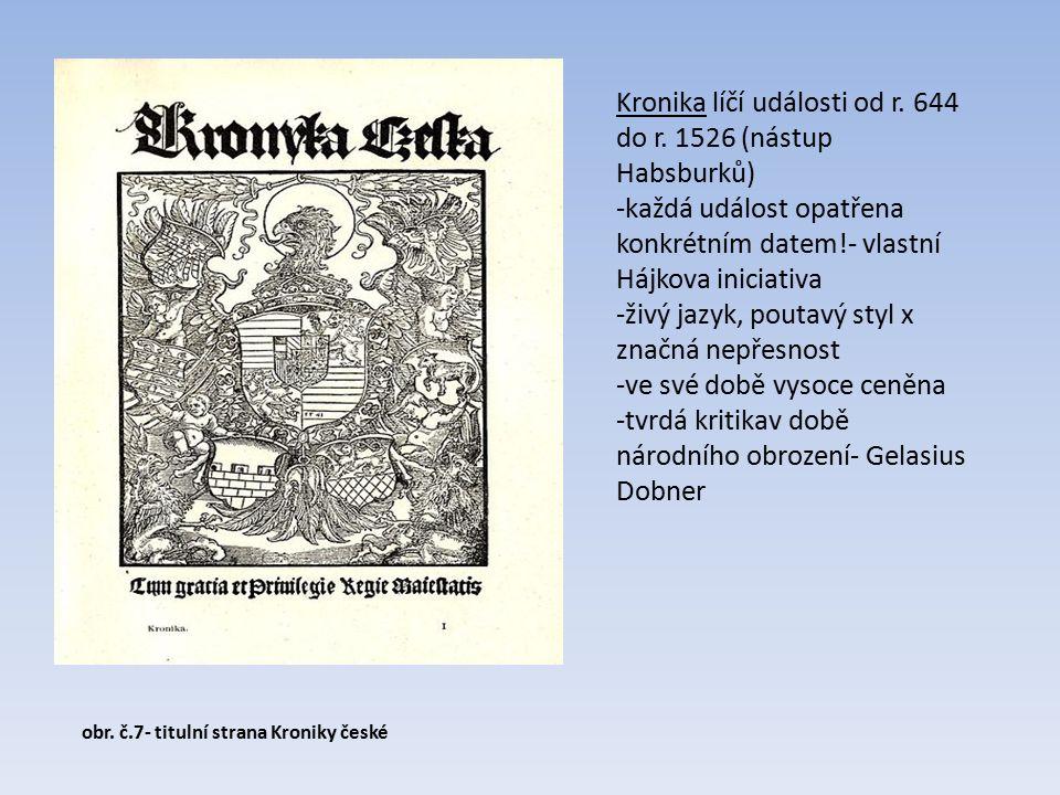 obr. č.7- titulní strana Kroniky české Kronika líčí události od r.