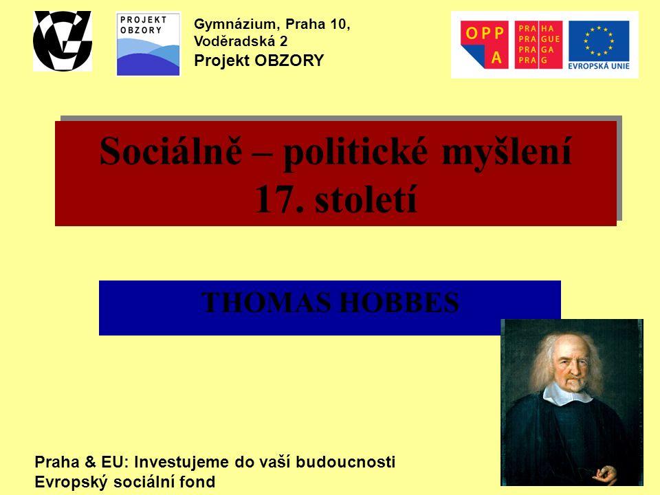 """""""Strach a já jsme se narodili jako dvojčata Thomas Hobbes (1588-1679) - """"filosof strachu -anglický filosof a politolog, představitel mechanistického materialismu - známý dnes především jako teoretik práva a společenské smlouvy, činný však také na poli filosofie, geometrie, překladatelství či historie."""