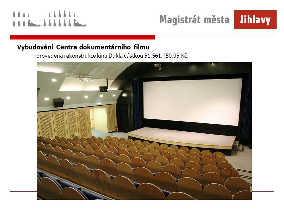 Vybudování Centra dokumentárního filmu – provedena rekonstrukce kina Dukla částkou 51.561.450,95 Kč.