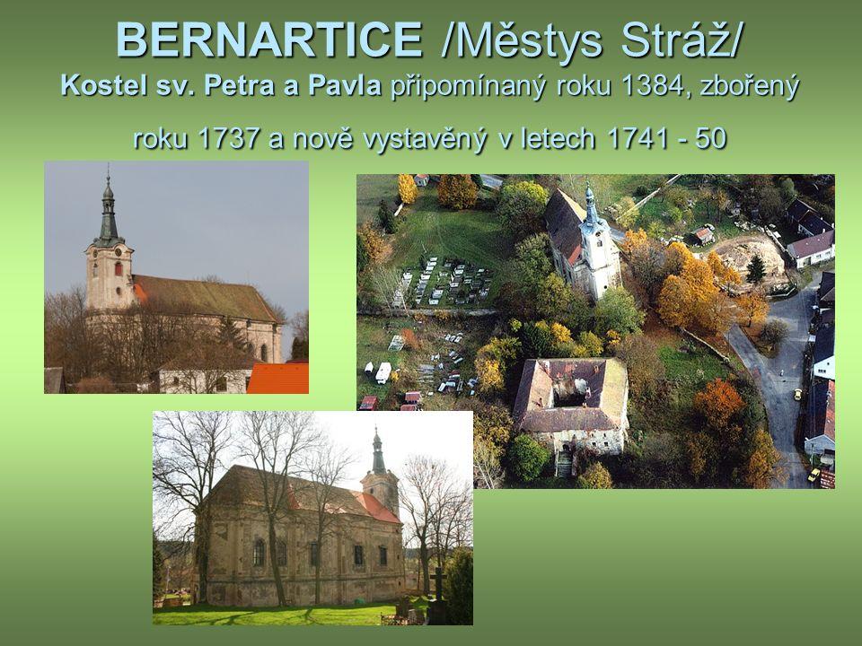 BERNARTICE /Městys Stráž/ Kostel sv.