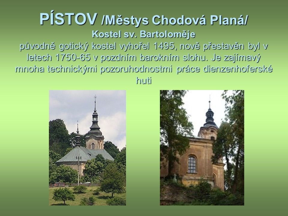 PÍSTOV /Městys Chodová Planá/ Kostel sv.