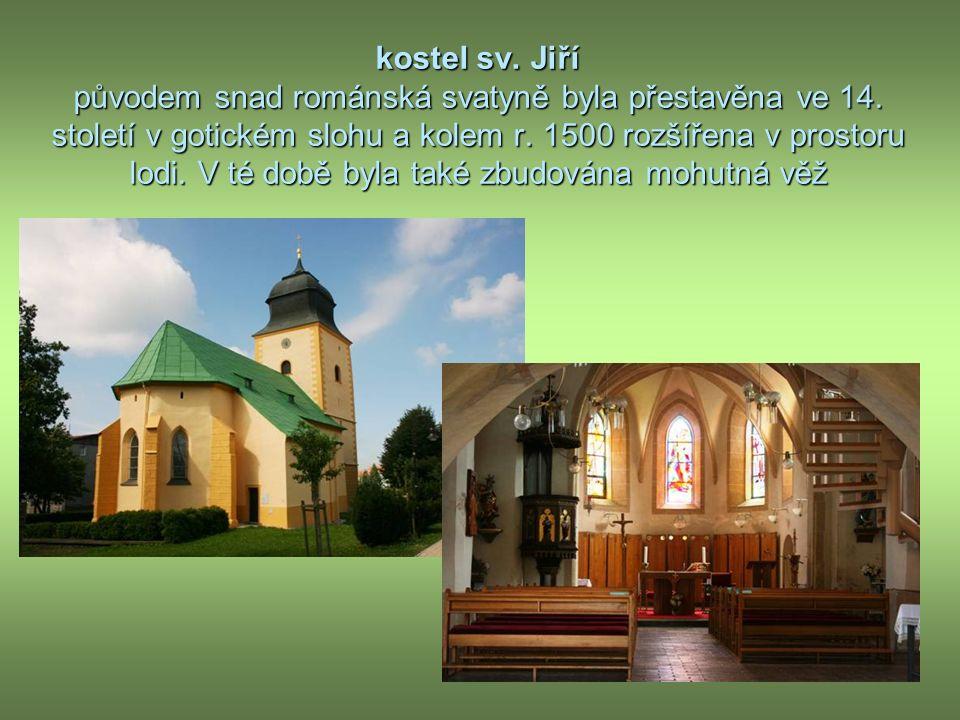 kostel sv. Jiří původem snad románská svatyně byla přestavěna ve 14.