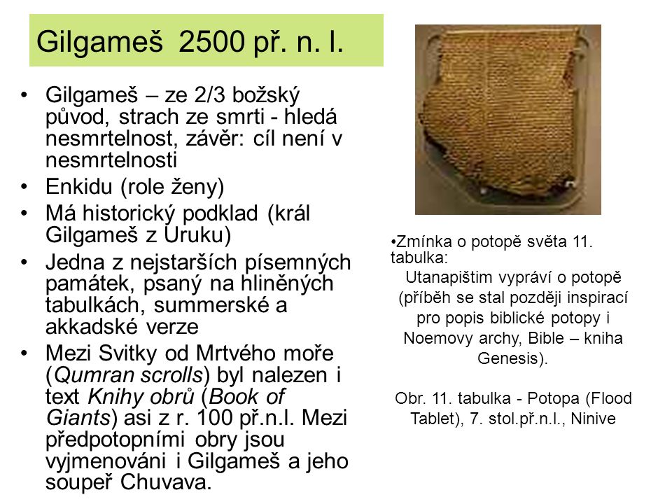 Úryvek o potopě světa: Epos o Gilgamešovi, tab.IX...