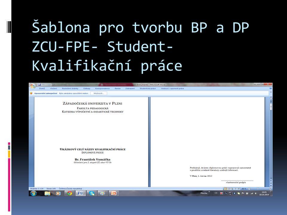 Šablona pro tvorbu BP a DP ZCU-FPE- Student- Kvalifikační práce