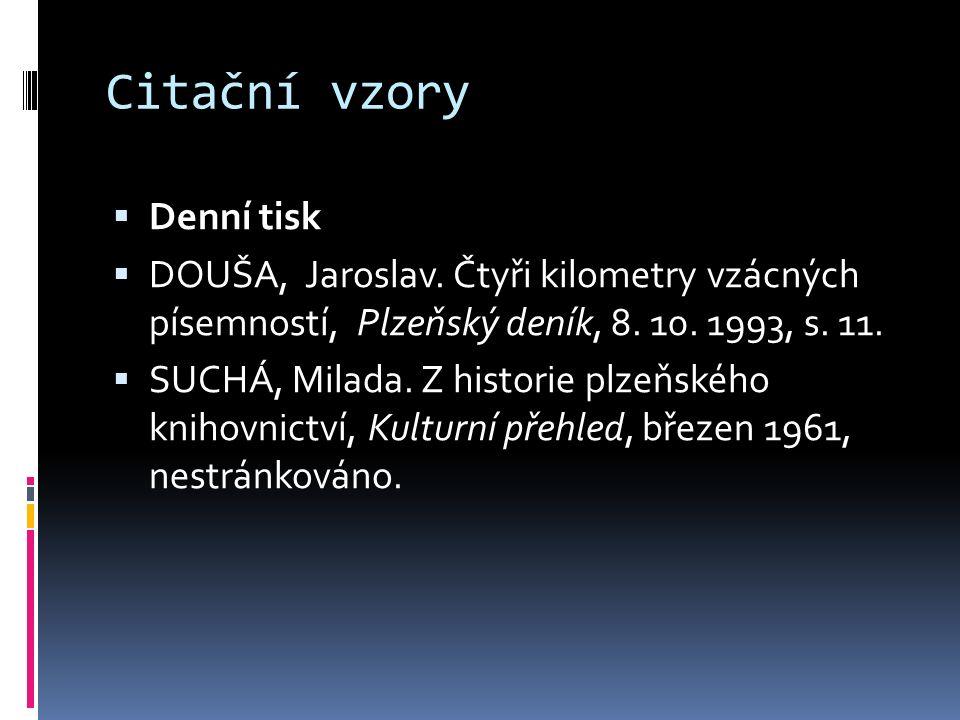 Citační vzory  Denní tisk  DOUŠA, Jaroslav.