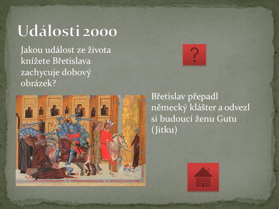 Jakou událost ze života knížete Břetislava zachycuje dobový obrázek.