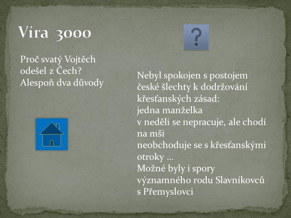 Proč svatý Vojtěch odešel z Čech.