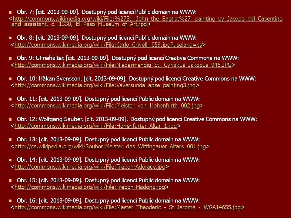 Obr. 7: [cit. 2013-09-09]. Dostupný pod licencí Public domain na WWW: http://commons.wikimedia.org/wiki/File:%27St._John_the_Baptist%27,_painting_by_J