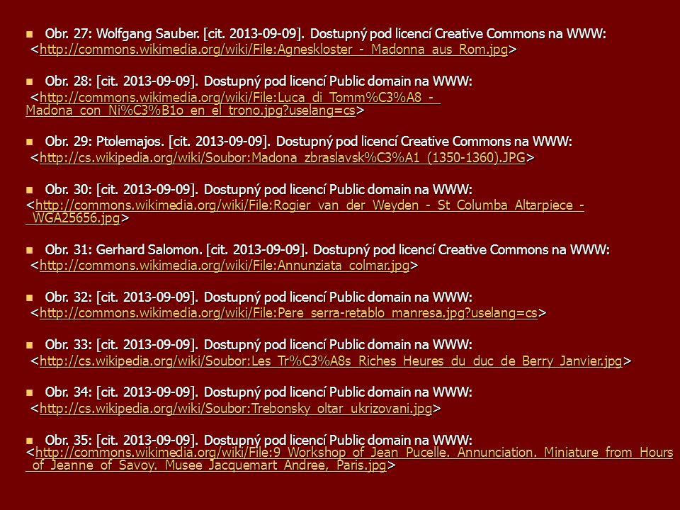 Obr. 27: Wolfgang Sauber[cit. 2013-09-09]. Dostupný pod licencí Creative Commons na WWW: Obr. 27: Wolfgang Sauber. [cit. 2013-09-09]. Dostupný pod lic