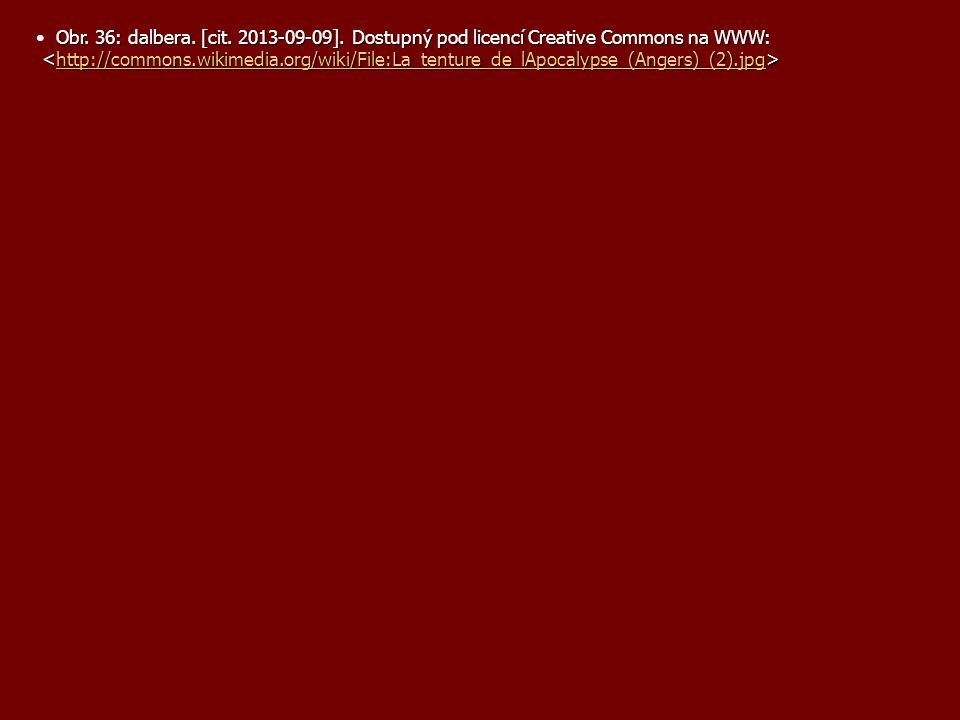 Obr. 36: dalbera. [cit. 2013-09-09]. Dostupný pod licencí Creative Commons na WWW: http://commons.wikimedia.org/wiki/File:La_tenture_de_lApocalypse_(A