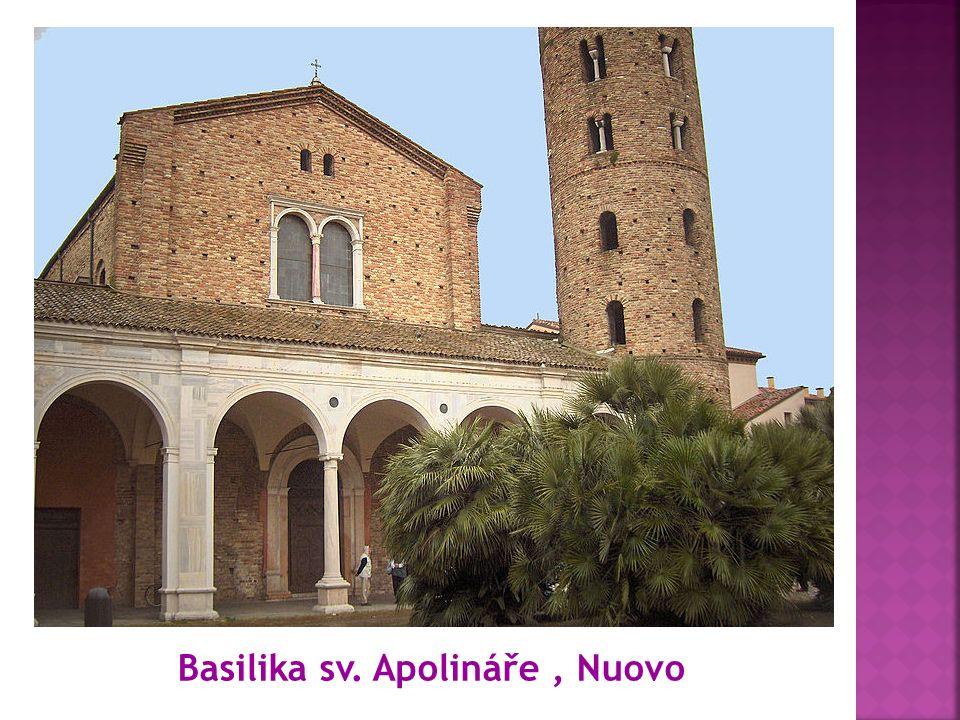 Basilika sv. Apolináře, Nuovo