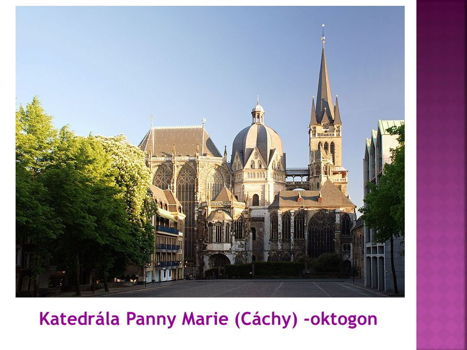 Katedrála Panny Marie (Cáchy) -oktogon