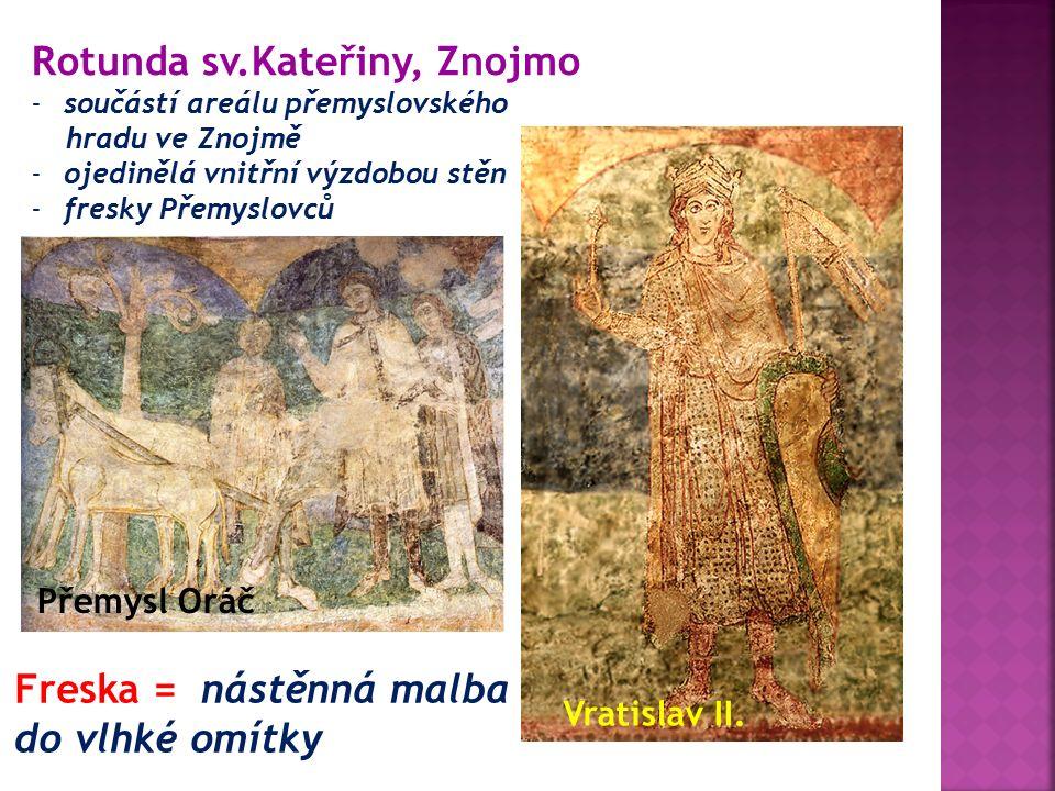 -součástí areálu přemyslovského hradu ve Znojmě -ojedinělá vnitřní výzdobou stěn -fresky Přemyslovců Vratislav II.