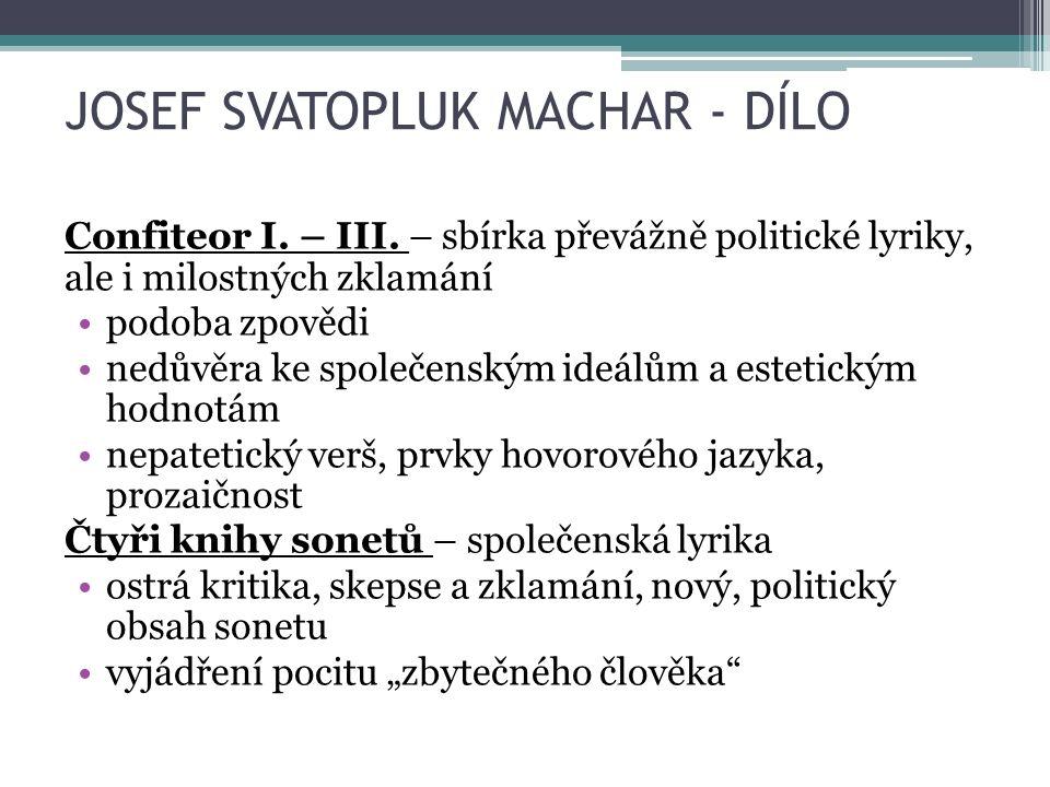 JOSEF SVATOPLUK MACHAR - DÍLO Confiteor I. – III.