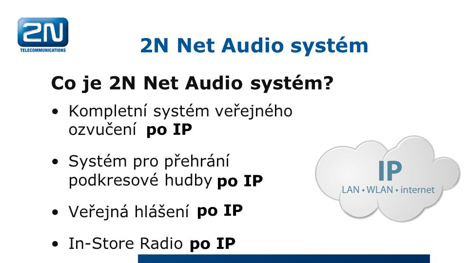 Co je 2N Net Audio systém.