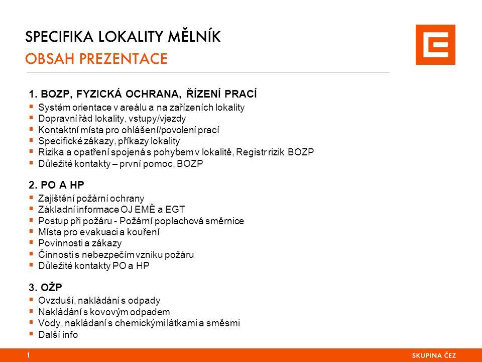 SPECIFIKA LOKALITY MĚLNÍK 1.