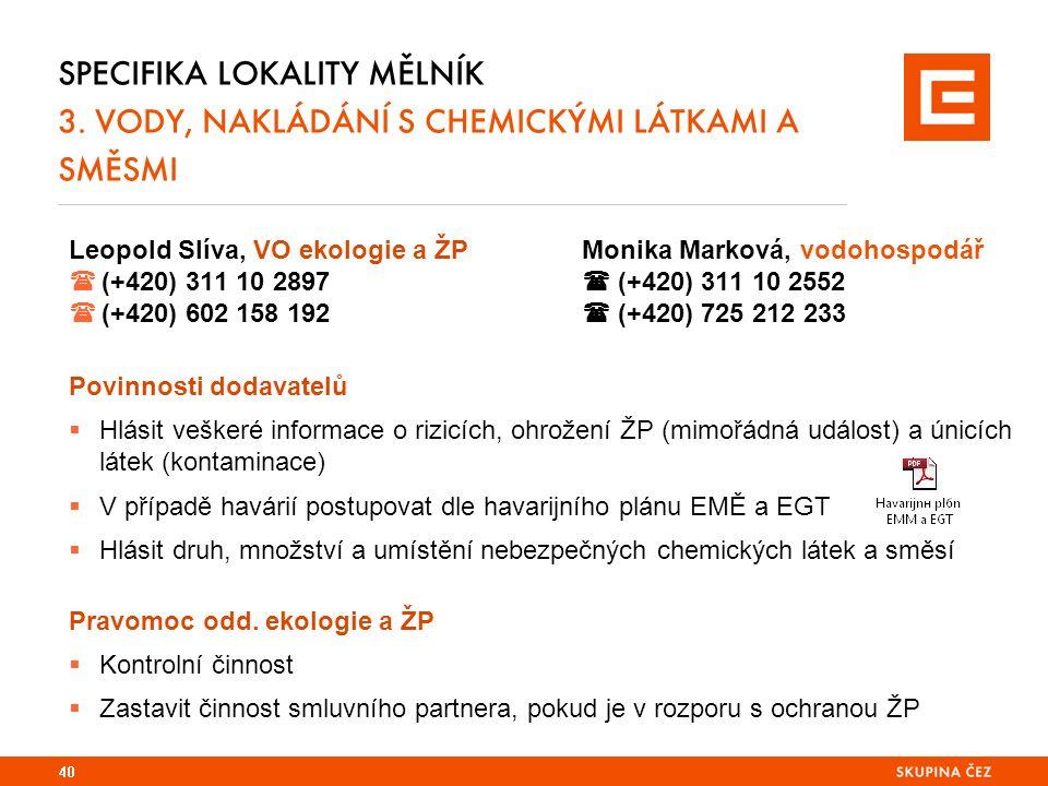 SPECIFIKA LOKALITY MĚLNÍK 3.