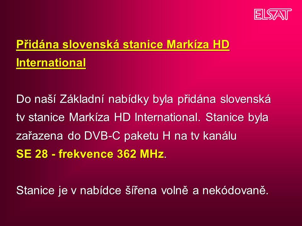 Přidána slovenská stanice Markíza HD International Do naší Základní nabídky byla přidána slovenská tv stanice Markíza HD International.