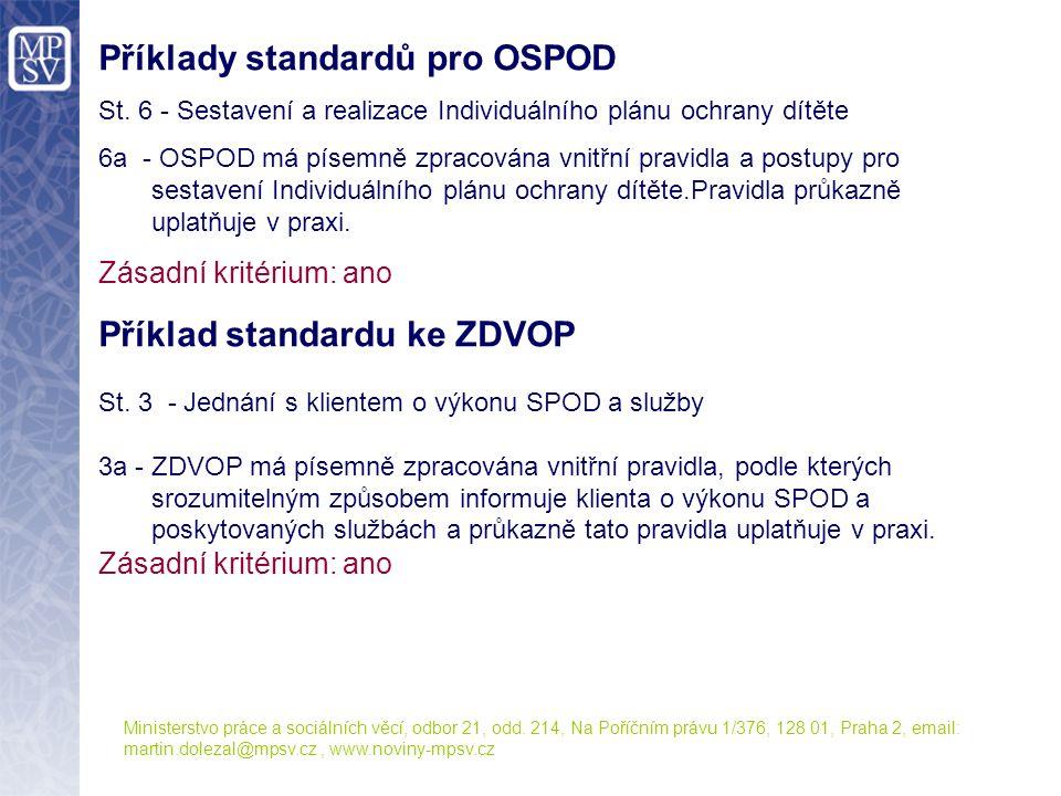 Příklady standardů pro OSPOD St.