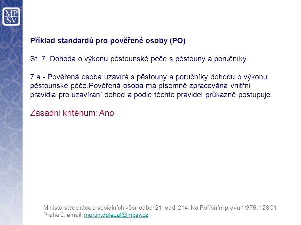 Příklad standardů pro pověřené osoby (PO) St. 7.