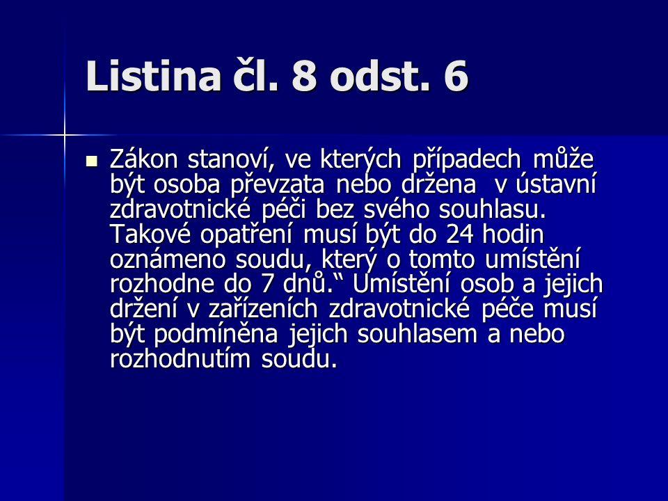 Listina čl. 8 odst.