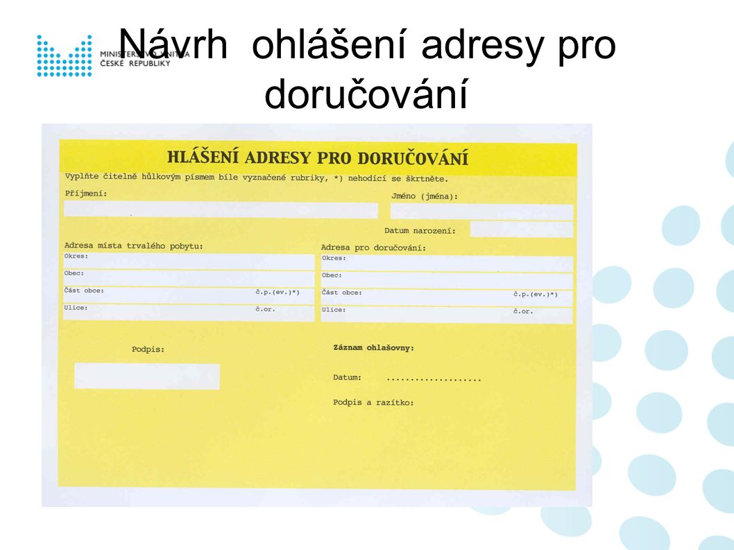 Návrh ohlášení adresy pro doručování