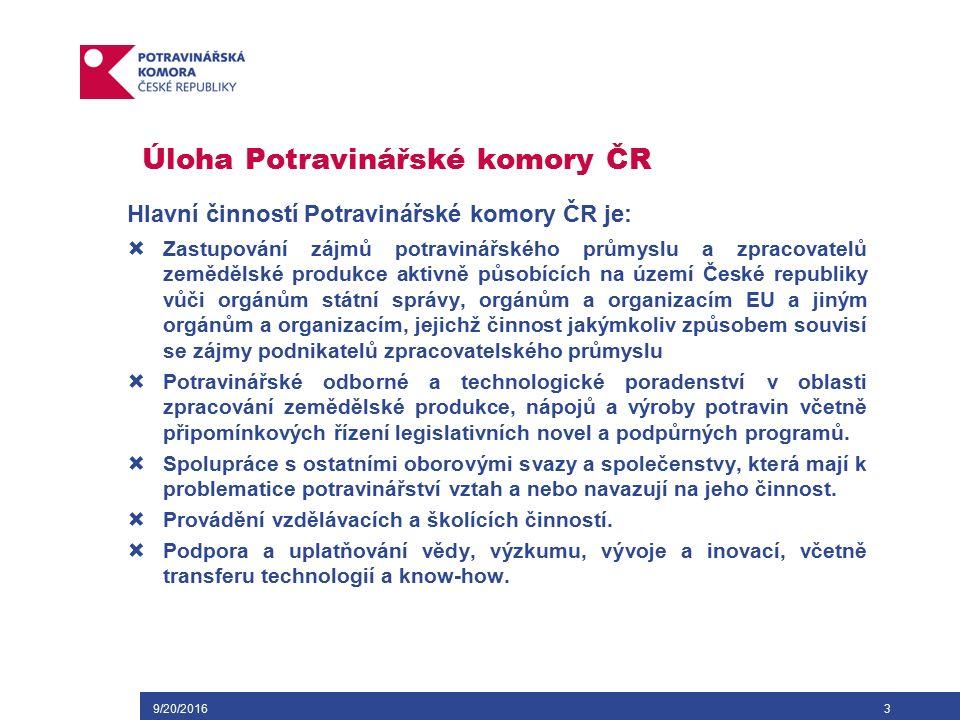 Úloha Potravinářské komory ČR Vedlejší činností Potravinářské komory ČR je zejména:  Zajišťování publikační a propagační činnosti zejména ve prospěch českého potravinářského průmyslu jak v tuzemsku, tak i v zahraničí v rámci činnosti organizačních a ekonomických poradců.