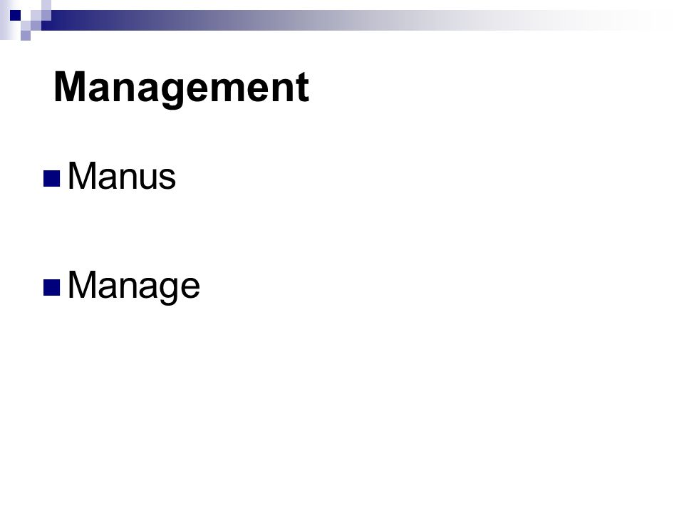 Management Manus Manage
