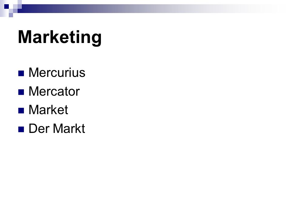Marketing Mercurius Mercator Market Der Markt