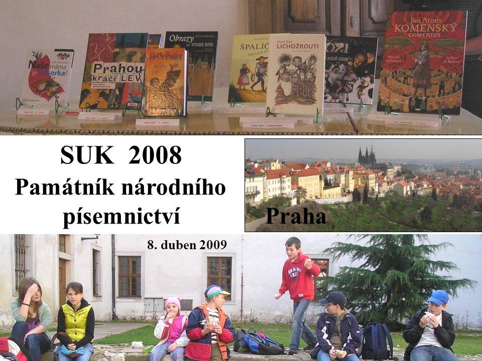SUK 2008 Památník národního písemnictví Praha 8. duben 2009
