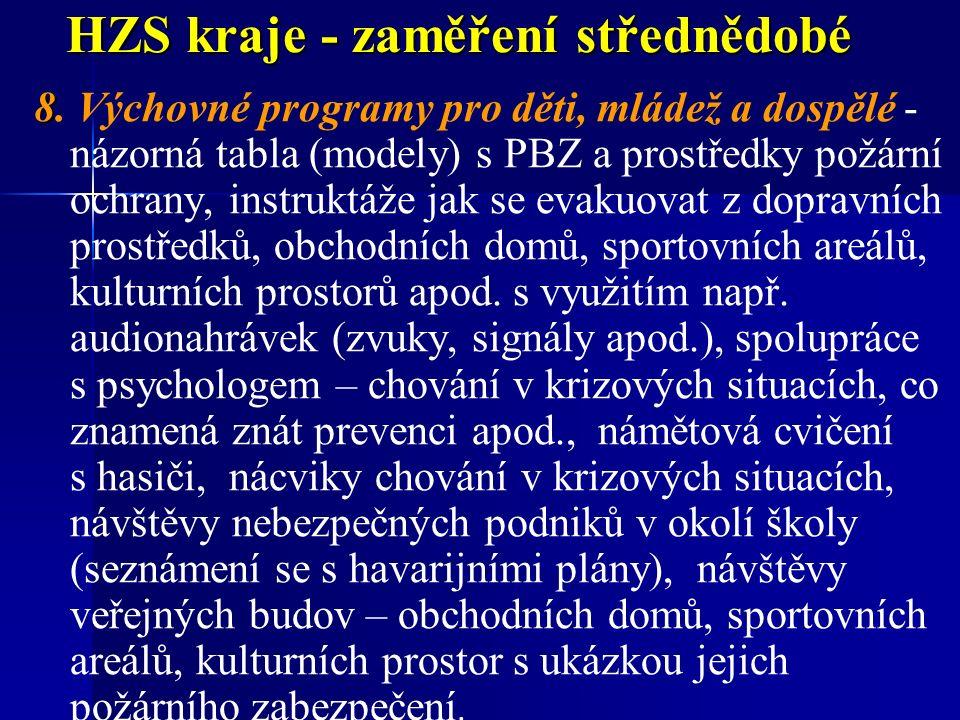 HZS kraje - zaměření střednědobé 8 8.