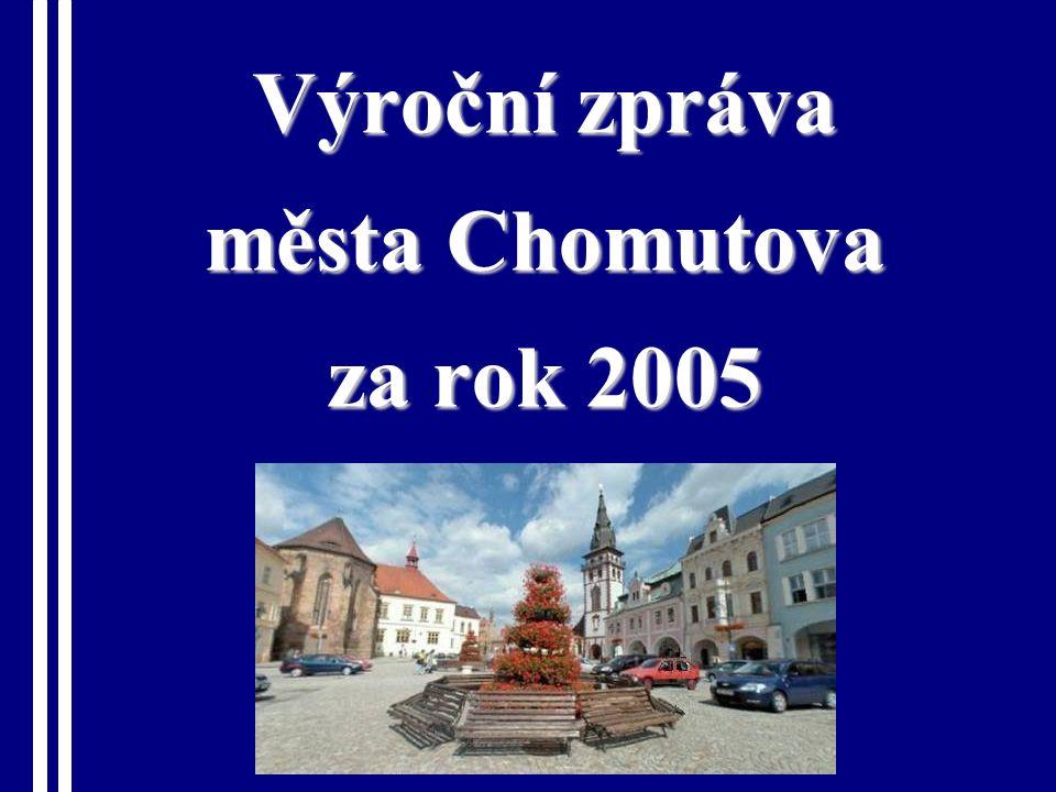 MĚSTO CHOMUTOV – MĚSTSKÝ ÚŘAD CHOMUTOV Hospodaření města Chomutova v roce 2005  V roce 2005 proinvestovalo město 171,7 milionů korun do obnovy svého majetku.