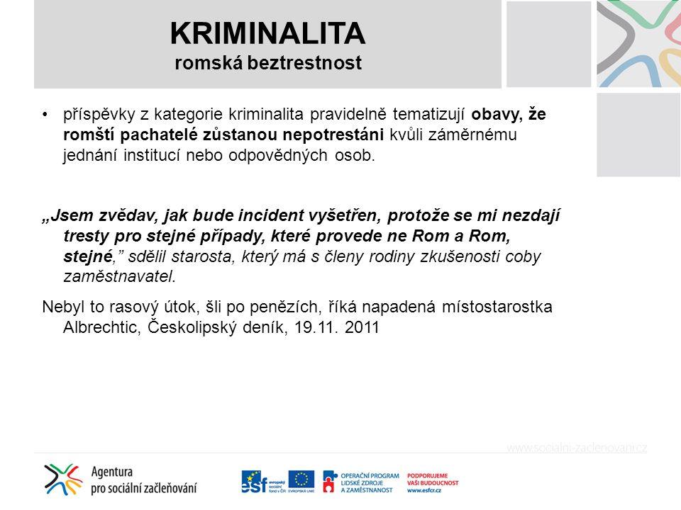 KRIMINALITA romská beztrestnost příspěvky z kategorie kriminalita pravidelně tematizují obavy, že romští pachatelé zůstanou nepotrestáni kvůli záměrnému jednání institucí nebo odpovědných osob.
