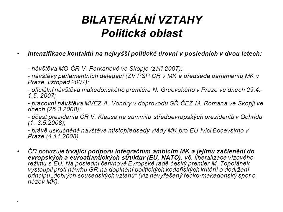 Vnitropolitická situace v zemi Mezietnický konflikt v r.