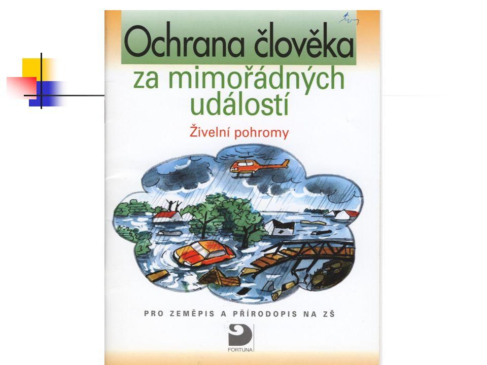 Ochrana člověka za mimořádných událostí (učební texty pro první stupeň ZŠ) vydalo nakladatelství učebnic Fortuna, Praha 2003 schvalovací doložka MŠMT