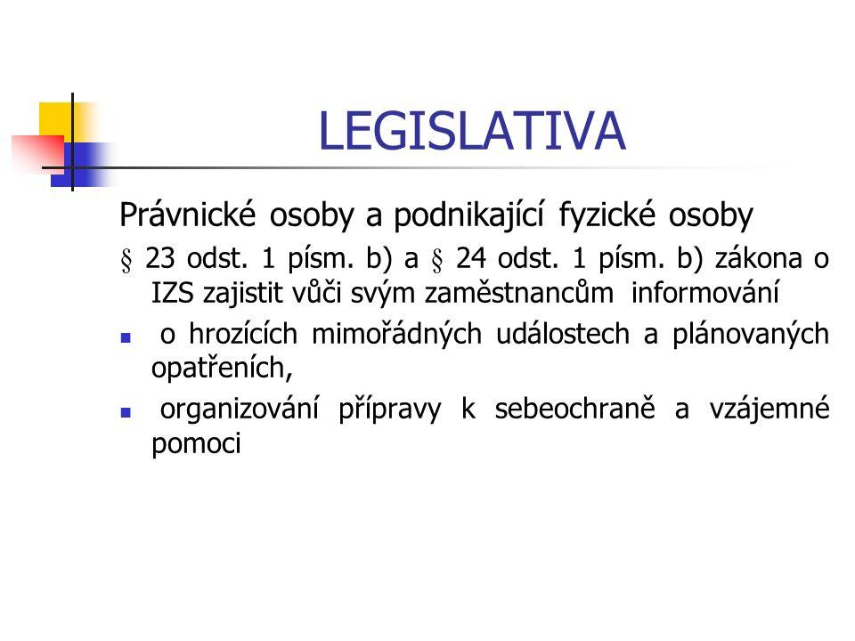 LEGISLATIVA Právnické osoby a podnikající fyzické osoby § 23 odst.