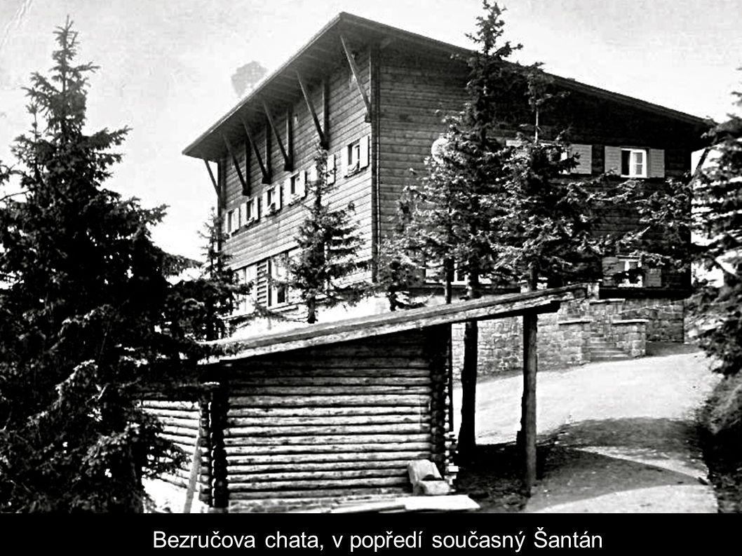 Bezručova chata, v popředí současný Šantán