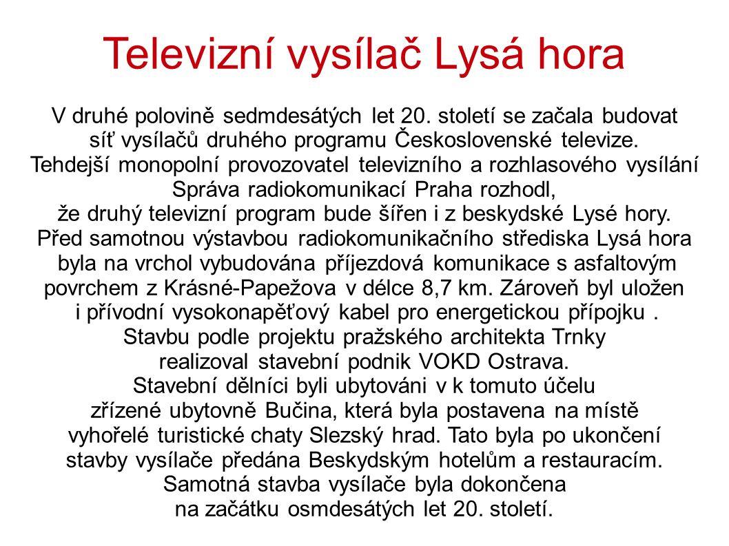Televizní vysílač Lysá hora V druhé polovině sedmdesátých let 20.
