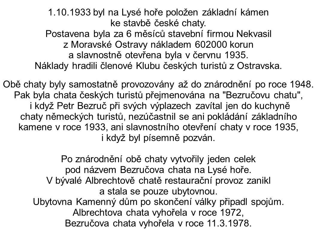 1.10.1933 byl na Lysé hoře položen základní kámen ke stavbě české chaty.