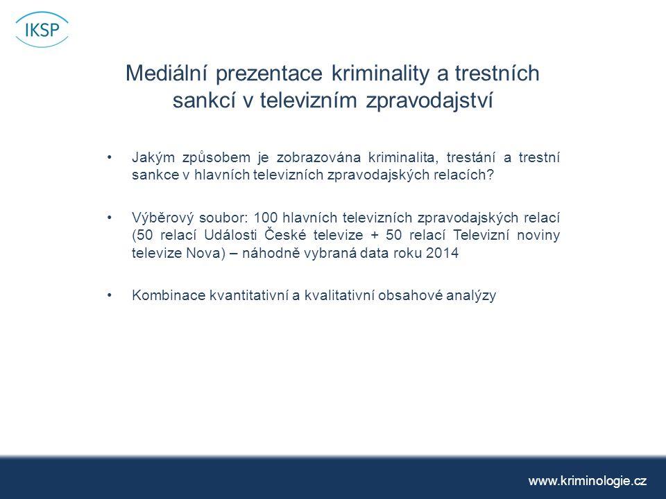 Mediální prezentace kriminality a trestních sankcí v televizním zpravodajství Jakým způsobem je zobrazována kriminalita, trestání a trestní sankce v hlavních televizních zpravodajských relacích.