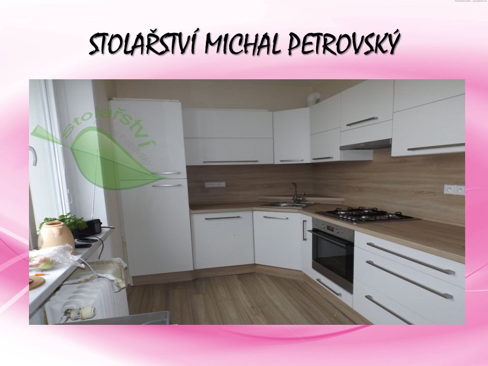 STOLAŘSTVÍ MICHAL PETROVSKÝ