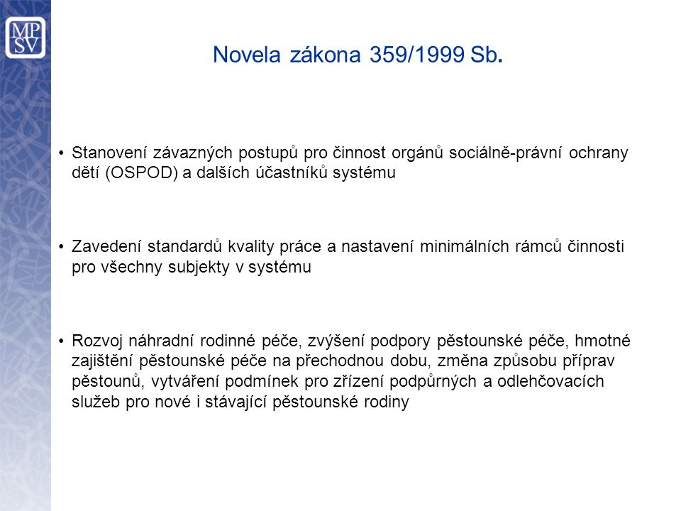 Novela zákona 359/1999 Sb.