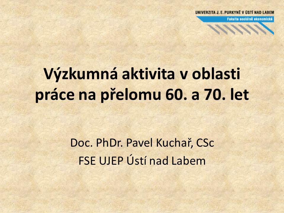 Výzkumná aktivita v oblasti práce na přelomu 60. a 70.