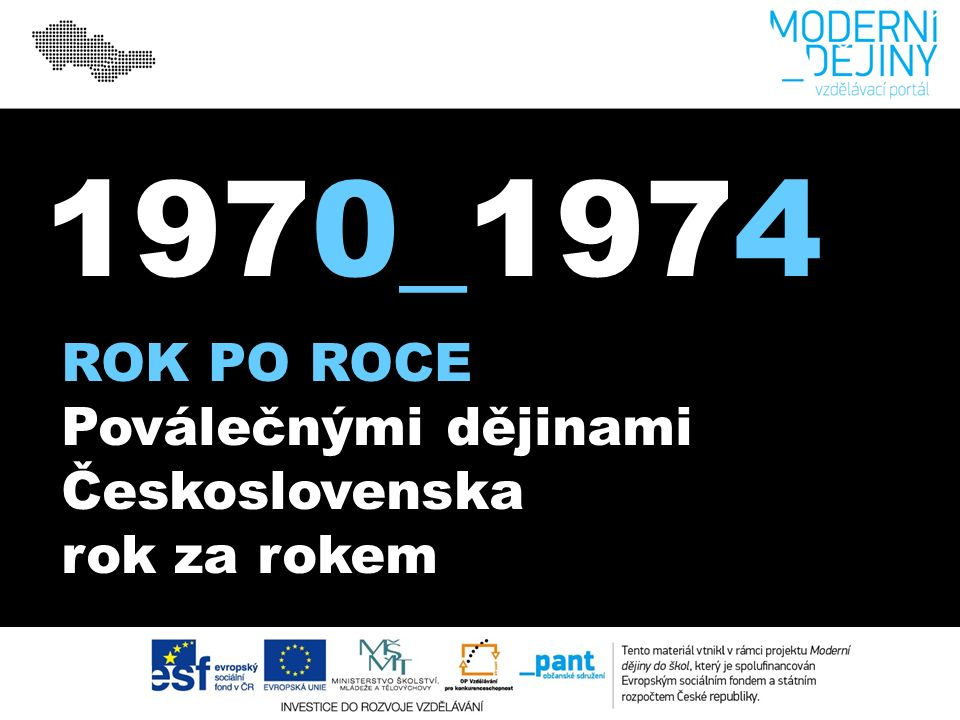 1970_1974 ROK PO ROCE Poválečnými dějinami Československa rok za rokem