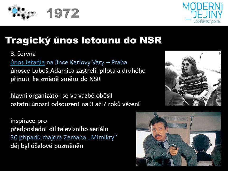 1972 Tragický únos letounu do NSR 8.