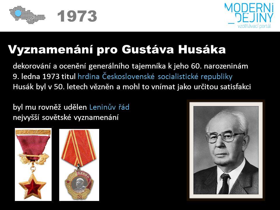 1973 Vyznamenání pro Gustáva Husáka dekorování a ocenění generálního tajemníka k jeho 60.
