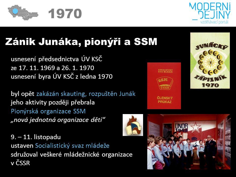 1970 Zánik Junáka, pionýři a SSM usnesení předsednictva ÚV KSČ ze 17.