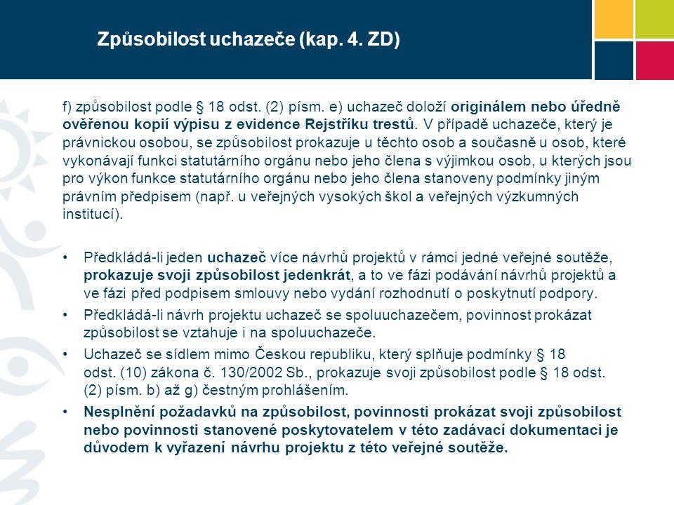 Způsobilost uchazeče (kap.4. ZD) f) způsobilost podle § 18 odst.